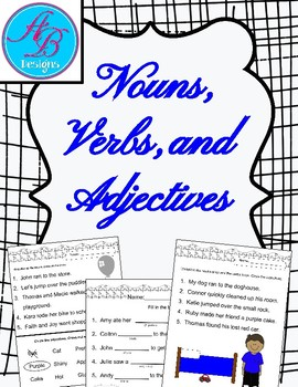 Nouns, Verbs, and Adjectives Review Pages.