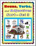 Nouns, Verbs, & Adjectives Sort – Set 3 - Parts of Speech