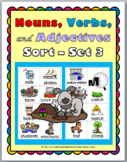 Nouns, Verbs, & Adjectives Sort – Set 3 - Parts of Speech