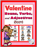 Nouns, Verbs & Adjectives Sort - Valentine's Day - Parts of Speech