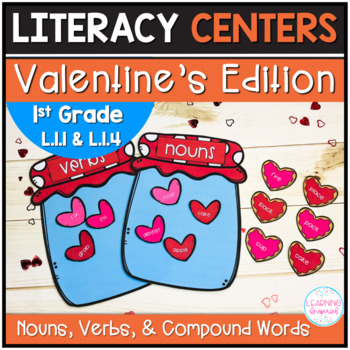 Nouns, Verbs, and Compound Words Centers Valentine's Edition