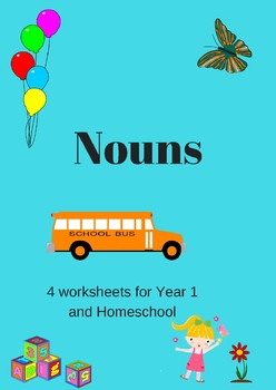 Nouns Worksheets for Y1 and Homeschool