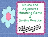 Nouns and Adjectives Matching Game with Follow-up Sorting Worksheets