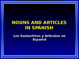 Nouns and Articles in Spanish
