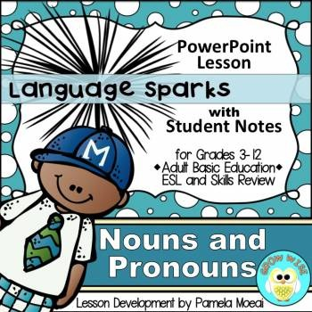 Nouns and Pronouns PowerPoint and Student Notes Newly Revised