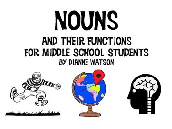 Nouns and Their Functions for Middle School Students