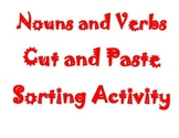 Nouns and Verbs Cut and Paste Sorting Activity