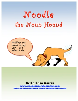 Nouns are a Blast with Noodle the Noun Hound