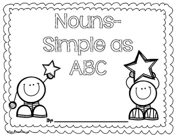 Nouns are simple as ABC