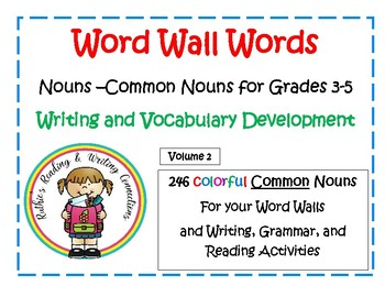 Nouns for Grades 3-5 for your Word Walls
