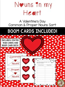 Nouns in My Heart (A Valentine's Day Common & Proper Nouns Sort)