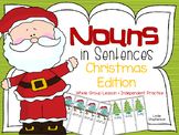Nouns in Sentences - Christmas Edition