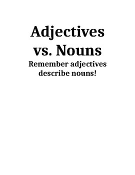 Nouns vs adjectives