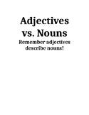 Nouns vs adjectives