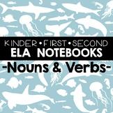 Literacy Notebooks: Nouns & Verbs