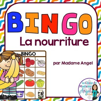 La nourriture:  French Food Themed Bingo Game