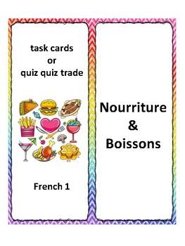 Nourriture, task cards, quiz quiz trade, speaking practice in French
