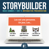 Nous sommes™ 1 Unit 06 Storybuilder™