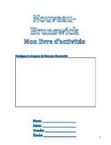 Nouveau-Brunswick Activity Book