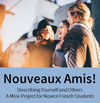 Nouveaux Amis - A mini-project describing myself and others