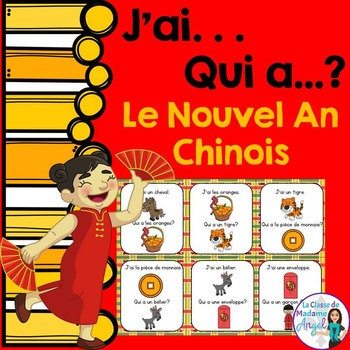 Nouvel An Chinois: Chinese New Year Vocabulary Game in French - J'ai...Qui a...?