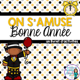 Nouvelle Année:  New Year's Themed Activity Booklet in French