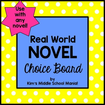 Novel Choice Board (Real World Application)