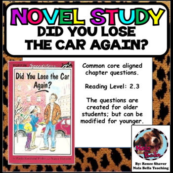Novel Guide for Did You Lose the Car Again?