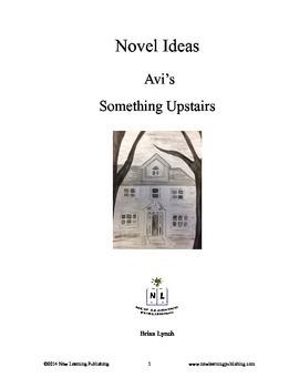 Novel Ideas - Avi's Something Upstairs