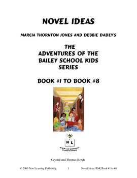 Novel Ideas: Bailey School Kids #1 to #8 - 8 Novel Studies