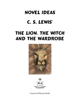 Novel Ideas: C. S. Lewis' The Lion, the Witch and the Wardrobe