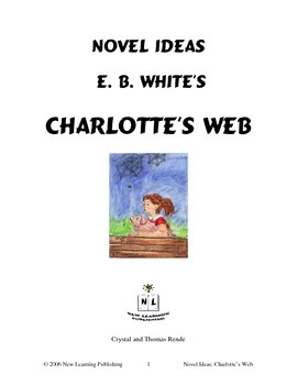 Novel Ideas: E. B. White's Charlotte's Web