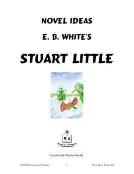 Novel Ideas: E. B. White's Stuart Little
