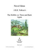 Novel Ideas - J.R.R. Tolkien's The Hobbit; or, There and Back Again
