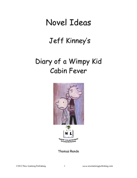 Novel Ideas - Jeff Kinneys Diary of a Wimpy Kid Cabin Fever