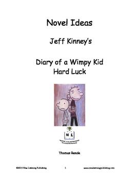 Novel Ideas - Jeff Kinneys Diary of a Wimpy Kid Hard Luck