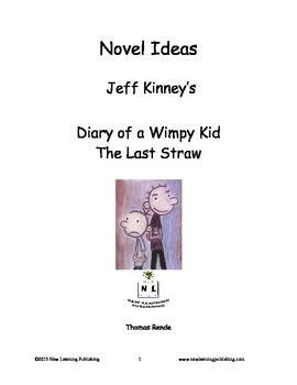 Novel Ideas - Jeff Kinneys Diary of a Wimpy Kid The Last Straw