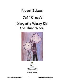 Novel Ideas - Jeff Kinneys Diary of a Wimpy Kid The Third Wheel