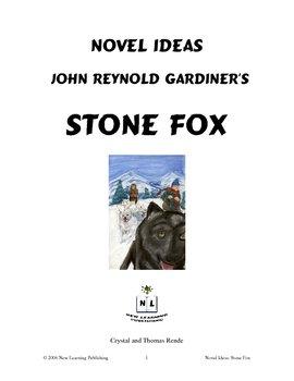 Novel Ideas: John Reynold Gardiner's Stone Fox