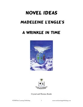 Novel Ideas: Madeleine L`Engle's A Wrinkle In Time