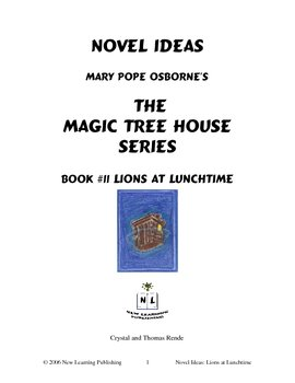 Novel Ideas: Magic Tree House #11: Lions at Lunchtime