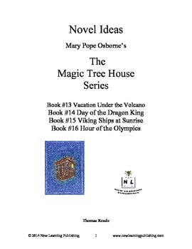 Novel Ideas: Magic Tree House #13 to #16: Four Complete Novel Studies