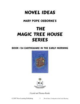 Novel Ideas: Magic Tree House #24: Earthquake in the Early Morning