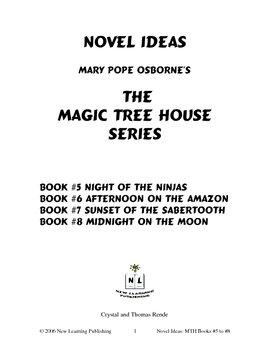 Novel Ideas: Magic Tree House #5 to #8 - Four Complete Novel Studies