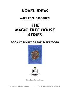 Novel Ideas: Magic Tree House #7:Sunset of the Sabertooth