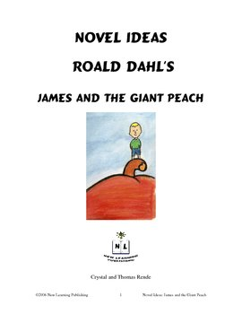 Novel Ideas: Roald Dahl's James and the Giant Peach