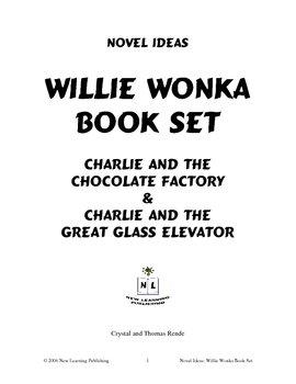Novel Ideas: Roald Dahl's Willie Wonka Two Book Set