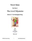 A to Z Mysteries: The Kidnapped King - A Novel Study for Young Readers