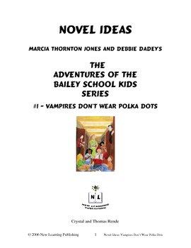 Novel Ideas: The Adventures of the Bailey School Kids #1