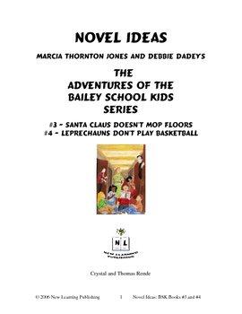 Novel Ideas: The Adventures of the Bailey School Kids #3 & #4